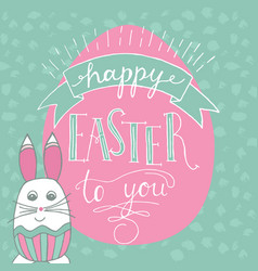 happy easter lettering and rabbit hand written vector image