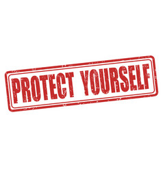 protect yourself stamp vector image