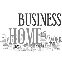 Work at home a home business vs a work at home vector