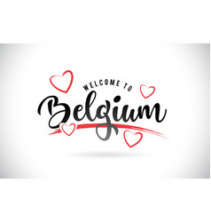 Belgium welcome to word text with handwritten vector