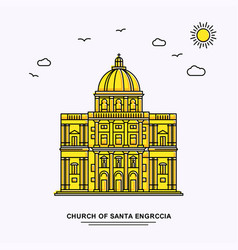 Church of santa engrccia monument poster template vector
