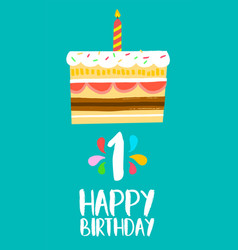 happy birthday card for 1 one year fun party cake vector image