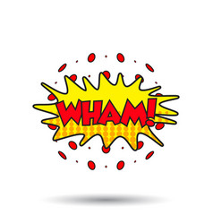 Wham comic sound effects sound bubble speech with vector