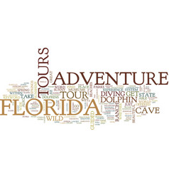 Florida adventure tours text background word vector