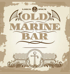 old marine bar vintage label banner and details vector image