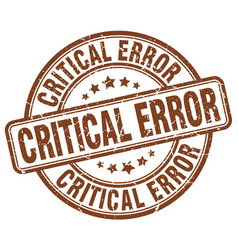 Critical error brown grunge stamp vector