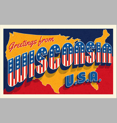 greetings from wisconsin usa retro postcard vector image