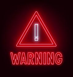 warning neon sign on dark background vector image