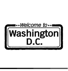 welcome to washington dc city design vector image