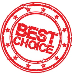 Grunge best choice rubber stamp Best choice stamp vector image