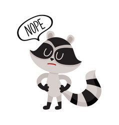 cute little raccoon character with nope word in vector image vector image