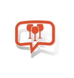 Wine glass message sticker orange vector image