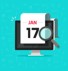 computer with calendar date magnifier glass vector image