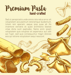italian pasta sketch poster with fresh macaroni vector image