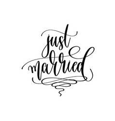 just married - hand lettering inscription to vector image