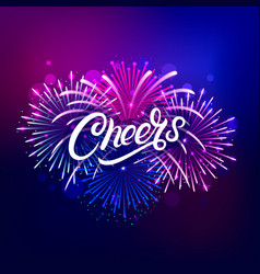 cheers hand written lettering text vector image