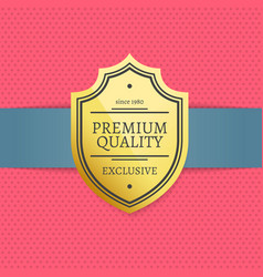 exclusive premium quality golden label stamp award vector image