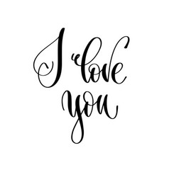 i love you - hand lettering inscription text vector image