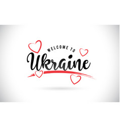 ukraine welcome to word text with handwritten vector image