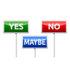 yes no maybe - three colorful traffic sign vector image vector image