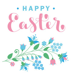 happy easter card with flowers and lettering vector image
