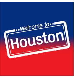 welcome to houston city design vector image