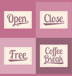 Open close free coffee break alphabet vector