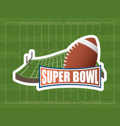 Superbowl sport poster with balloon in stadium vector