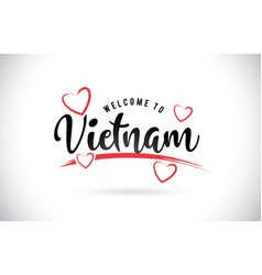 Vietnam welcome to word text with handwritten vector