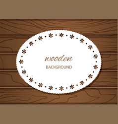 wood texture background with doily frame vector image