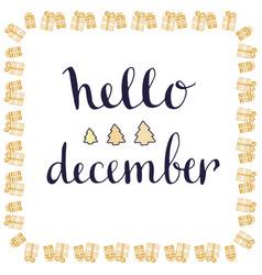 hello december handwritten card hand drawn vector image