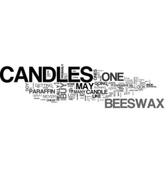 Beeswax candles text word cloud concept vector