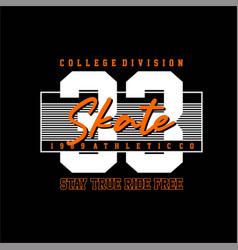 Colleg division skate 33 vintage vector