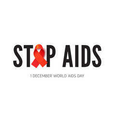Stop aids phrase with awareness ribbon vector
