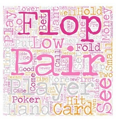 Texas Hold em Poker Tips Low Pairs text background vector image vector image