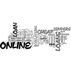 a guide to cheap loans online text word cloud vector image