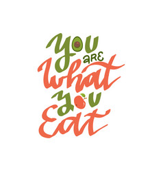 you are what eat creative hand drawn vector image
