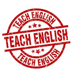 Teach english round red grunge stamp vector