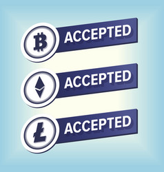 Bitcoin ethereum litecoin accepted here sticker vector