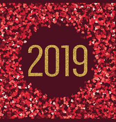 happy new 2019 year gold and red hearts glitter vector image