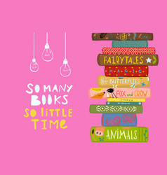 Many books little time quote design vector