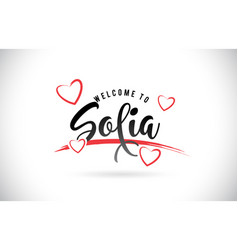 Sofia welcome to word text with handwritten font vector
