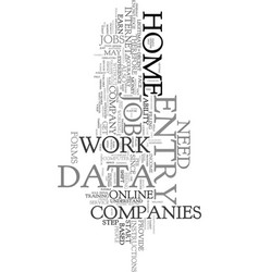 work at home data entry text word cloud concept vector image