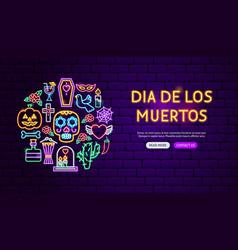 Dia de los muertos neon banner design vector