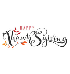 Happy thanksgiving ornate hand written calligraphy vector