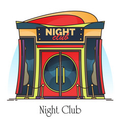 Night club entrance or building for party dance vector