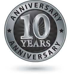 10 years anniversary silver label vector