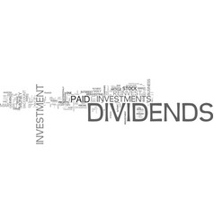 a guide to dividends and reinvestment text word vector image