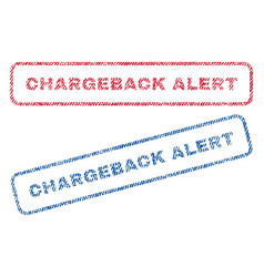 Chargeback alert textile stamps vector
