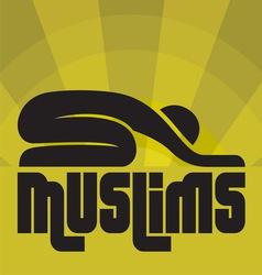 islam muslims3 vector image